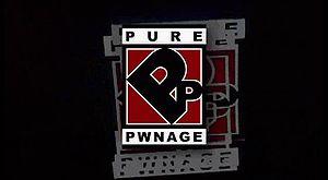 Pure Pwnage